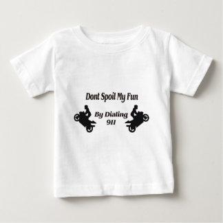 De extreme Stunts bederven mijn Pret niet Baby T Shirts