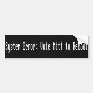 De Fout van het systeem: Mitt van de stem om te re Bumpersticker