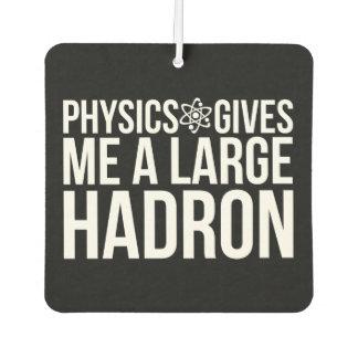 De fysica geeft me een Grote Hadron Auto Luchtverfrissers