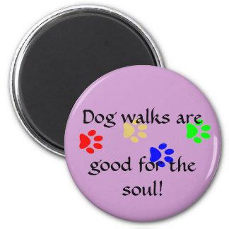 De gangen van de hond zijn, goed voor de ziel! magneet