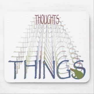 De gedachten worden dingen muismat