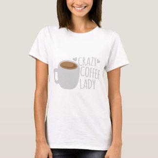 De gekke Dame van de Koffie T Shirt