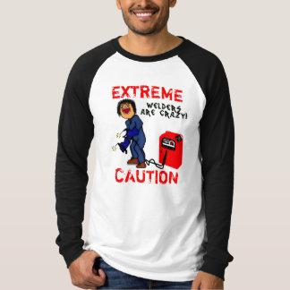 De gekke Voorzichtigheid van de Lasser T Shirt
