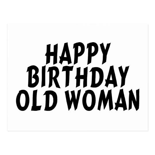 De Gelukkige Oude Vrouw Van De Verjaardag Briefkaart Zazzle Nl