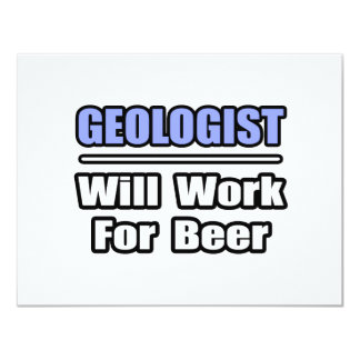 De geoloog zal… voor Bier werken 10,8x13,9 Uitnodiging Kaart