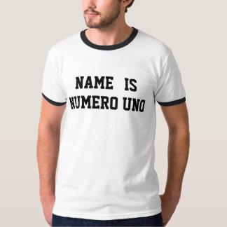 De gepersonaliseerde Naam is Uno Numero T Shirt