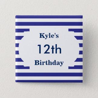 De gestreepte Speld van de Verjaardag Vierkante Button 5,1 Cm
