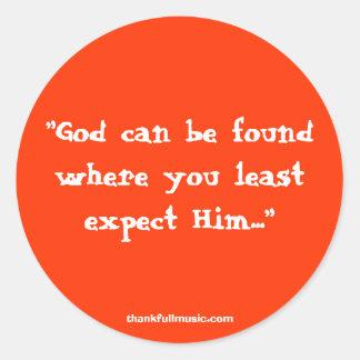 De god kan worden gevonden waar u de minst ronde sticker