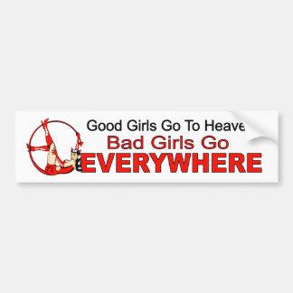 De goede meisjes gaan hemel. slechte meisjes overa bumpersticker