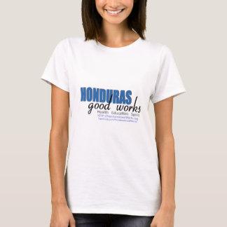 De Goede Werken van Honduras T Shirt