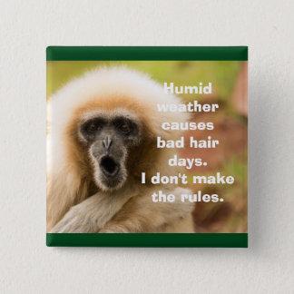 De grappige Dag van het Haar van de Aap Slechte Vierkante Button 5,1 Cm
