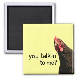 De grappige Kip van de Houding - u talkin aan me? Magneet