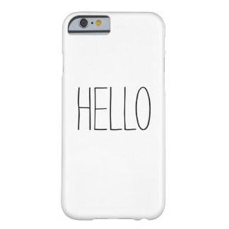 De grappige leuke hello hallo slogan hipster barely there iPhone 6 hoesje