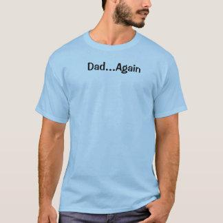 De grappige T-shirt van de Papa opnieuw