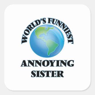 De Grappigste Lastige Zuster van de wereld Vierkant Sticker