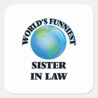 De Grappigste Schoonzuster van de wereld Vierkant Stickers