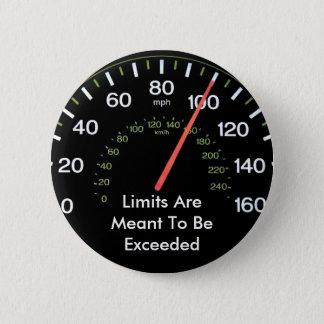 De grenzen moeten worden overschreden ronde button 5,7 cm