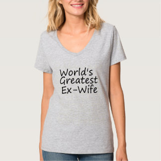 De Grootste ex-Vrouw van werelden T Shirt