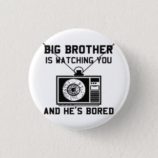 De grote Broer is Bored Knopen Ronde Button 3,2 Cm