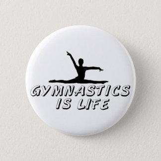 De gymnastiek is het Leven Ronde Button 5,7 Cm