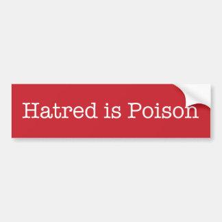 De haat is de schrijfmachine van het Vergift Bumpersticker