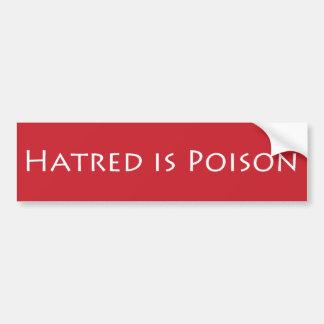 De haat is gebeiteld Vergift bumpersticker