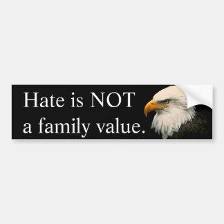 De haat is geen familiewaarde bumpersticker