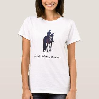 De halt, Begroeting, ademt T Shirt