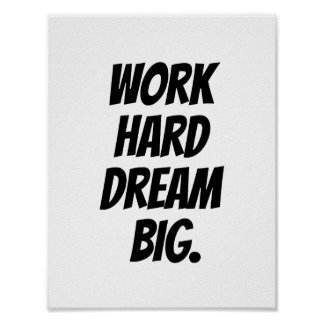 De Harde Grote Droom van het werk - de Motivatie Poster