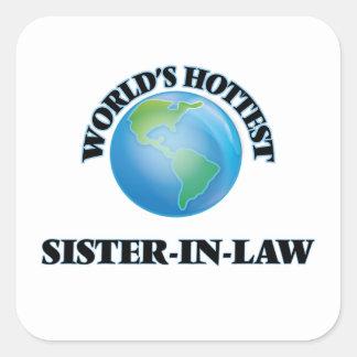De Heetste Schoonzuster van de wereld Vierkant Stickers