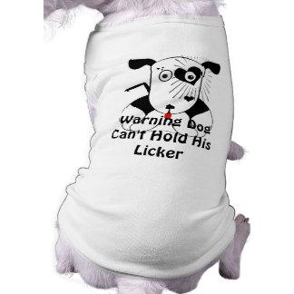 De Hond van de waarschuwing kan niet Zijn T-shirt