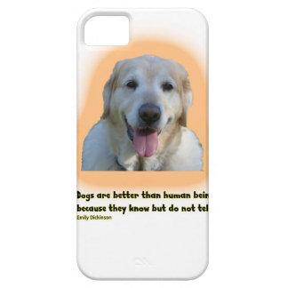 De honden zijn beter dan mensen barely there iPhone 5 hoesje
