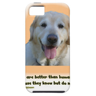 De honden zijn beter dan mensen tough iPhone 5 hoesje