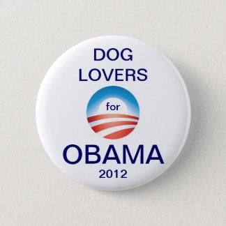 De hondenliefhebbers stemmen over Obama 2012 Ronde Button 5,7 Cm