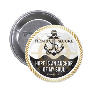 De hoop is een anker van mijn ziel - Knopen Ronde Button 5,7 Cm