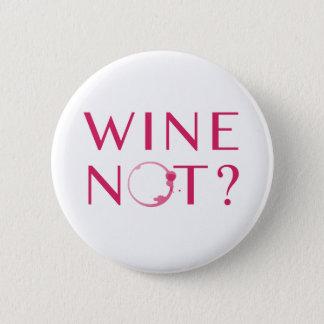 De Humor van de Minnaar van de Wijn van wijn niet Ronde Button 5,7 Cm