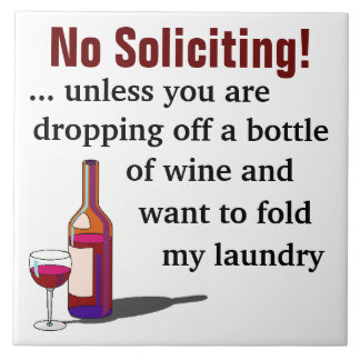 De Humor van de wijn Geen het Verzoeken Teken Keramisch Tegeltje