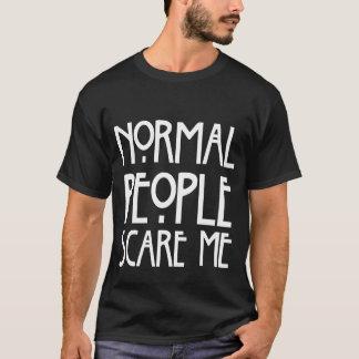De humoristische Normale Mensen doen schrikken me T Shirt