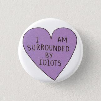 De idioten knopen dicht ronde button 3,2 cm