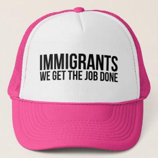 De immigranten wij de Baan Gedaan krijgen Trucker Pet