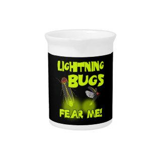 De Insecten van de bliksem vrezen me Drank Pitcher