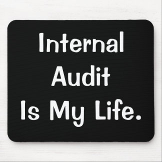 De interne Controle is Mijn Slogan van de Auditor  Muismat