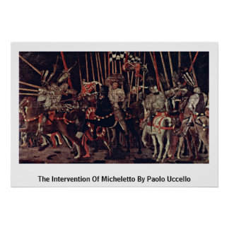 De interventie van Micheletto door Paolo Uccello Poster
