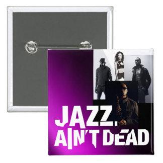 De jazz is geen Dode Vierkante Knoop Vierkante Button 5,1 Cm