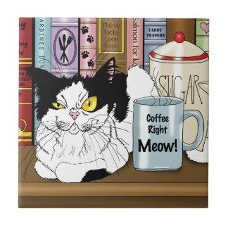 De Juiste Miauw van de koffie!! Keramisch Tegeltje