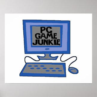 De Junkie van het Spel van PC Poster
