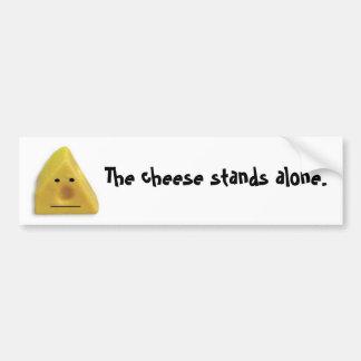 De kaas bevindt zich alleen bumpersticker