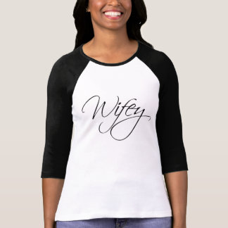 De Kalligrafie van Wifey T Shirt