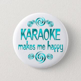 De karaoke maakt me Gelukkig Ronde Button 5,7 Cm