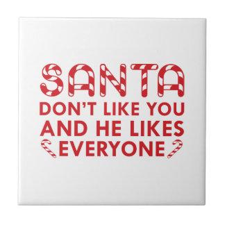 De kerstman houdt niet van u tegeltje